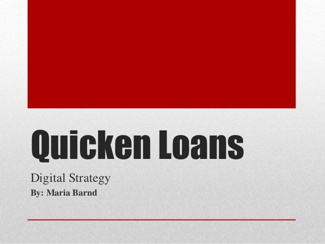 Quicken Loans Digital Strategy