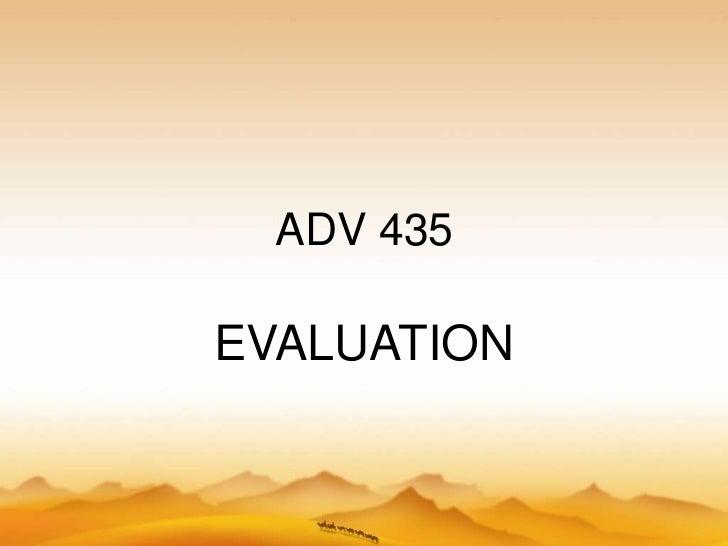 Adv 435 ch 10 evaluation