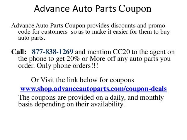 The website often features Advance Auto Parts promo codes often. Be sure to check there in the weeks leading up to the holiday, and especially on the day, to find Advance Auto Parts coupons listed at the top of the screen. The main details are shown, including the percentage off when spending more than a certain amount and the code needed.