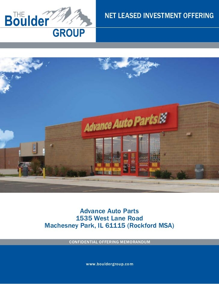 NET LEASED INVESTMENT OFFERING          Advance Auto Parts        1535 West Lane RoadMachesney Park, IL 61115 (Rockford MS...