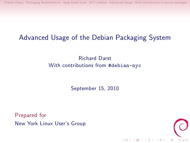 Advanced Usage of the Debian Packaging System