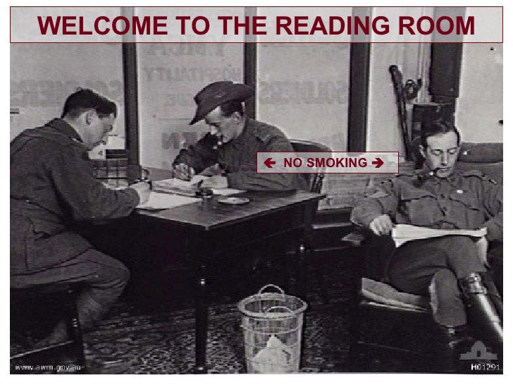 WELCOME TO THE READING ROOM    NO SMOKING  