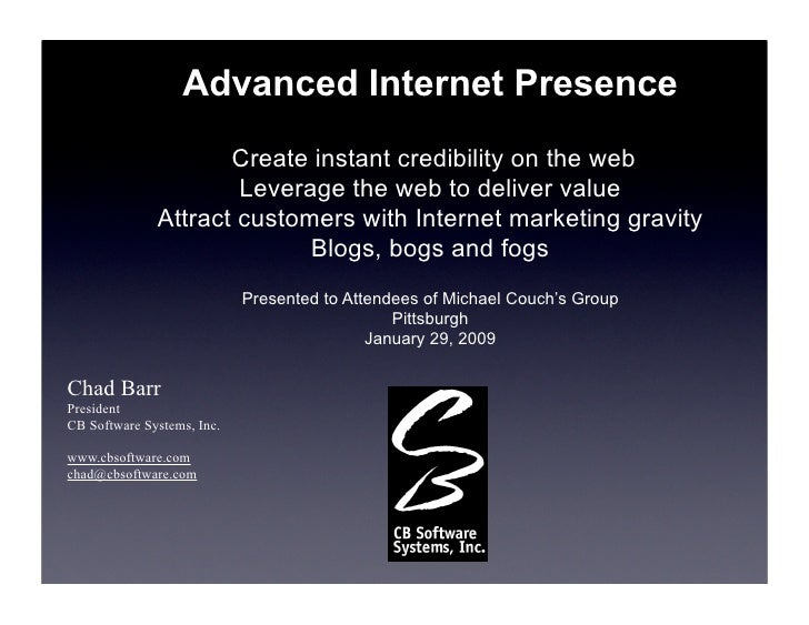 Advanced Internet Presence By Chad Barr for Pittsburgh January 2009