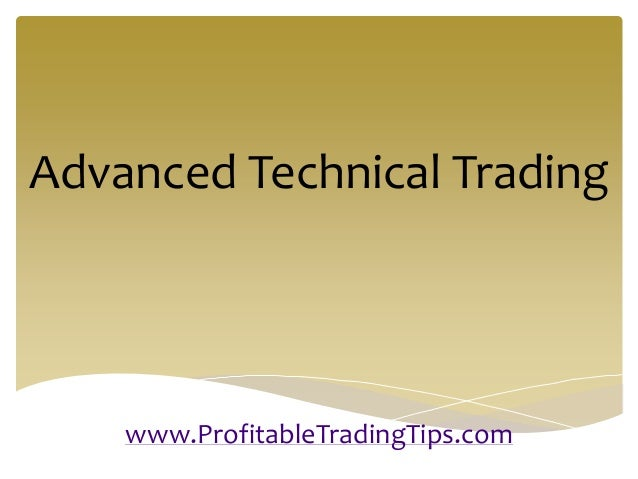 Advanced Technical Trading