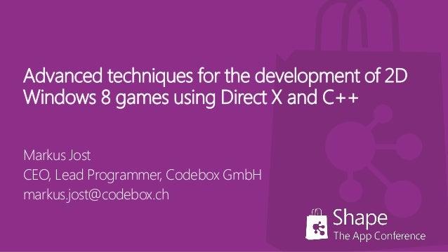Advanced techniques for development of 2D Windows 8 games