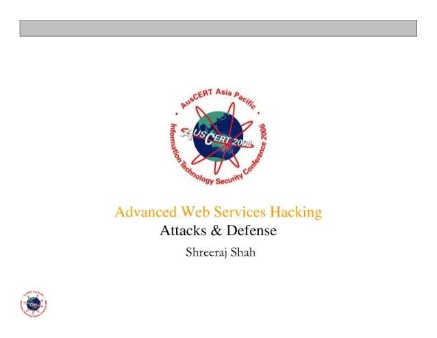 Advanced Web Services Hacking (AusCERT 06)