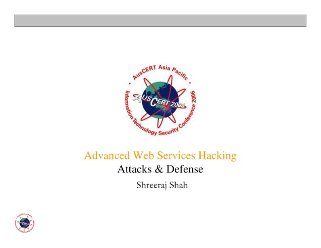 Advanced Web Services Hacking (AusCERT 06)