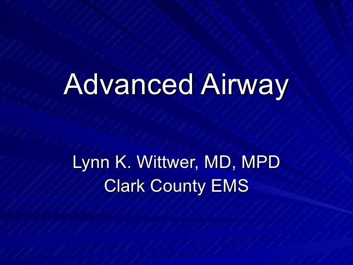 Advanced airway