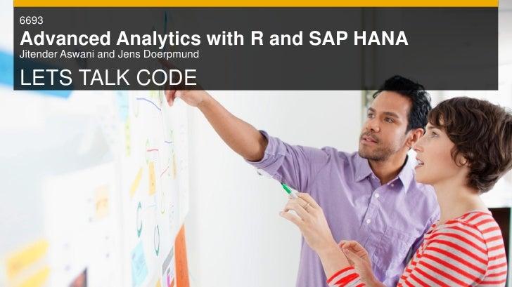 Advanced analytics with sap hana and r