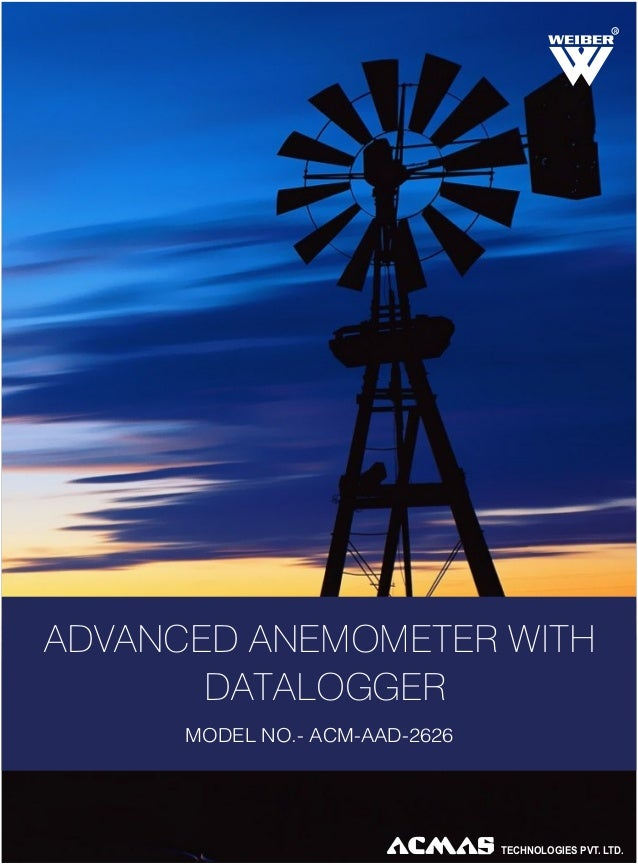 R  ADVANCED ANEMOMETER WITH DATALOGGER MODEL NO.- ACM-AAD-2626  TECHNOLOGIES PVT. LTD.