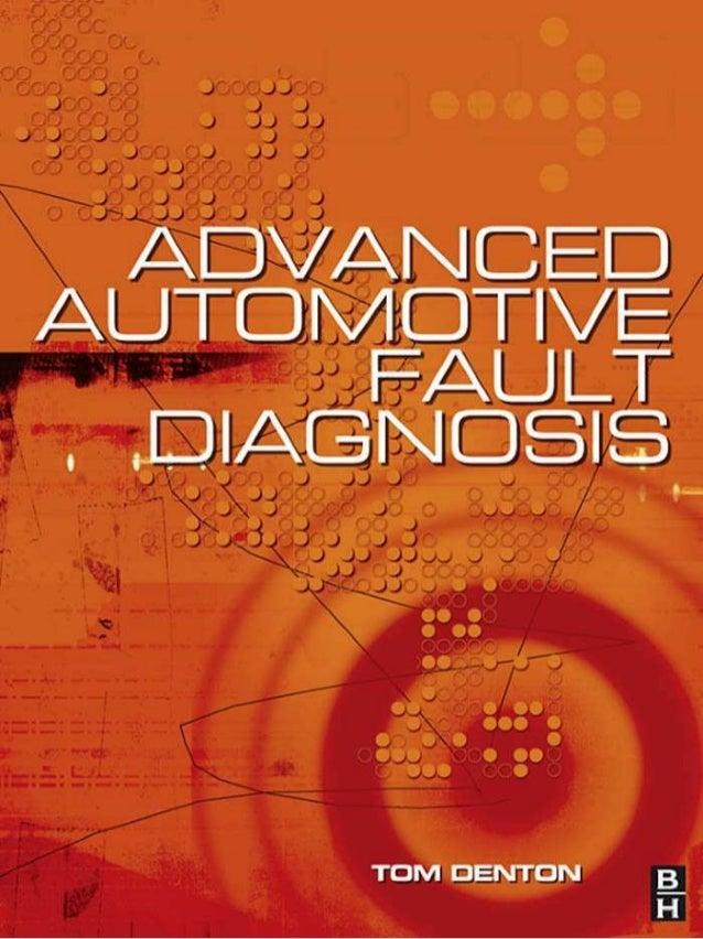 Advanced automotive fault diagnosis   tom denton