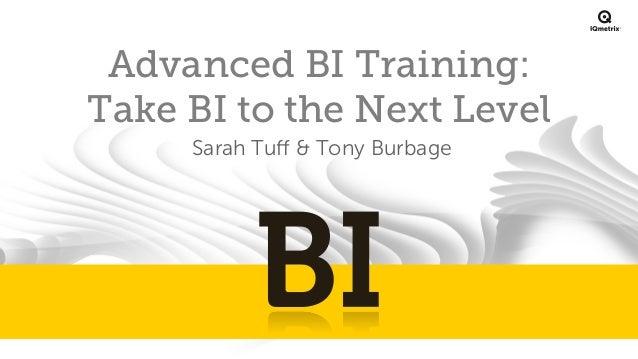 Advanced BI: Take Business Intelligence to the Next Level