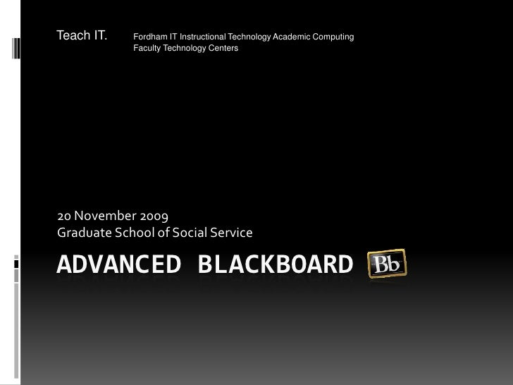 Advanced Blackboard GSS 2009 11 20