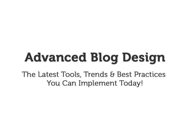 Advanced Blog Design - New Media Expo 2013 (#nmx)