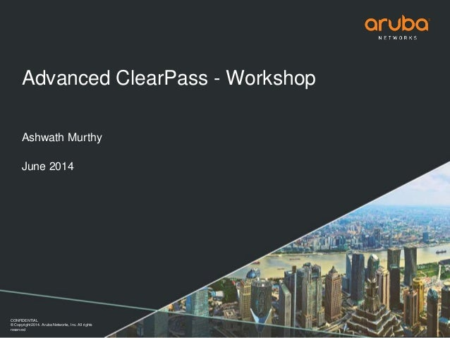 Advanced ClearPass Workshop