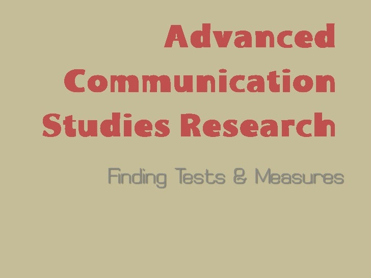 Advanced communication studies research