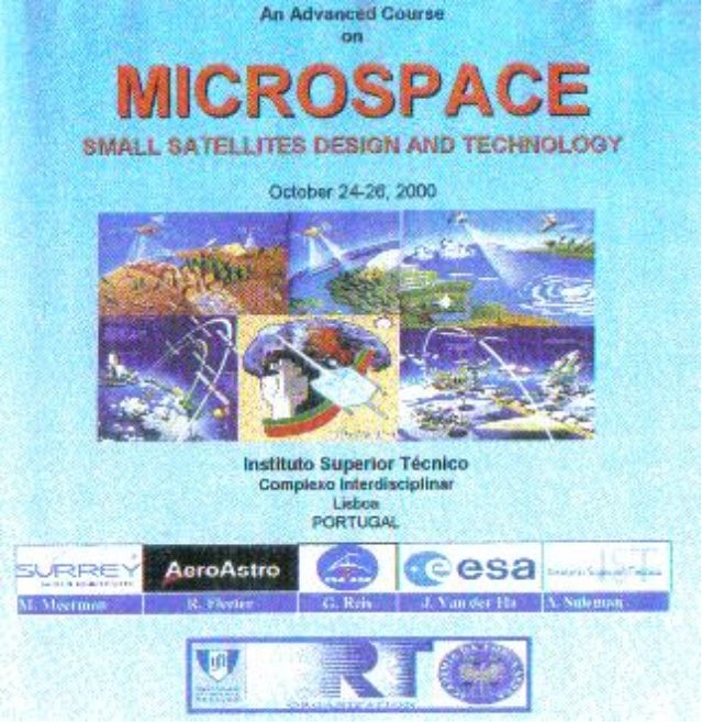 Advanced course on small satellites design and technology ist   lisbon october 2000