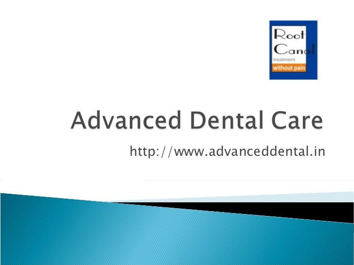 Advanced Dental Care Facilities in India, Affordable Dental Care