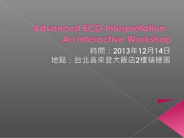 Advanced ECG Interpretation - An Interactive Workshop