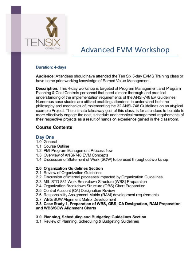 Advanced  EVM  Workshop                      Duration: 4-days Audience: Attendees should have attended ...