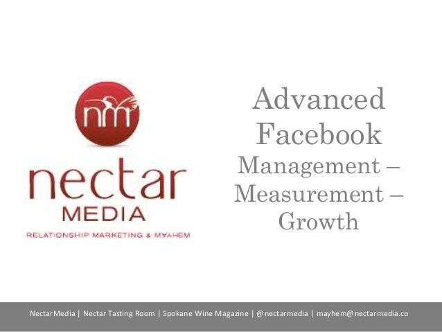 Advanced Facebook Management – Measurement – Growth NectarMedia | Nectar Tasting Room | Spokane Wine Magazine | @nectarmed...