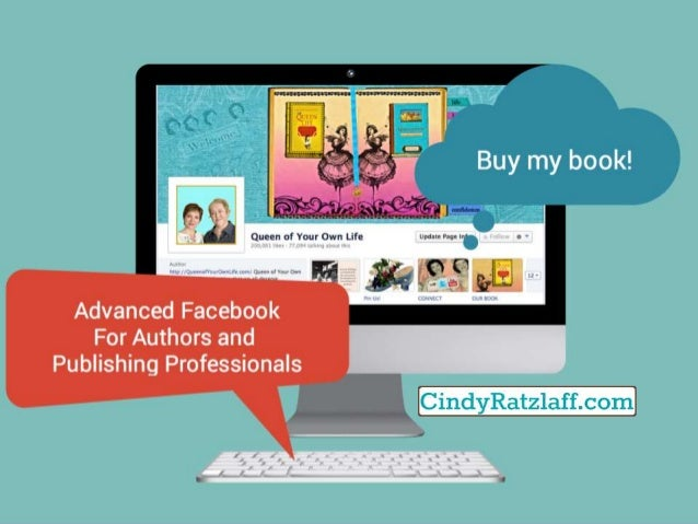 Advanced facebook for authors and publishing professionals - BookExpo 2014