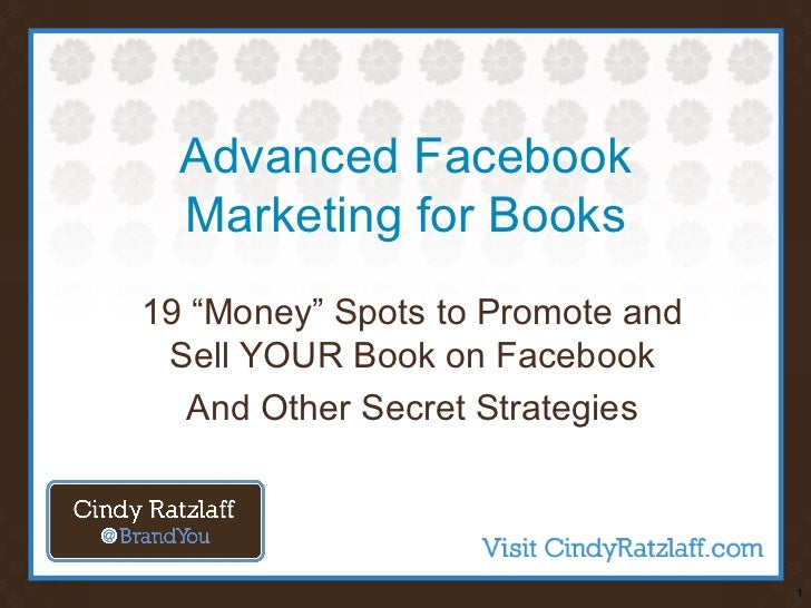 """Advanced Facebook  Marketing for Books19 """"Money"""" Spots to Promote and Sell YOUR Book on Facebook   And Other Secret Strate..."""