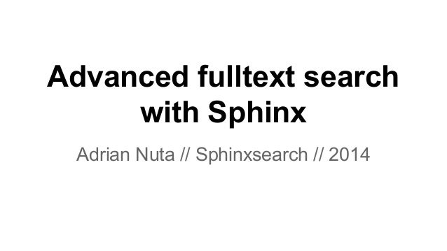 Advanced fulltext search with Sphinx