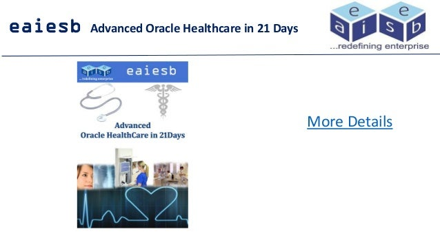 eaiesb Advanced Oracle Healthcare in 21 Days More Details