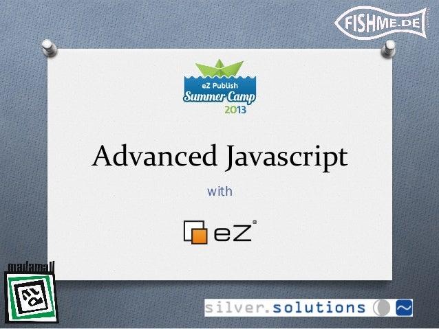 Advanced javascript with eZ Publish