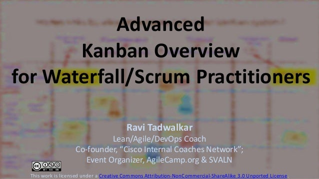 Advanced kanban overview for waterfall & scrum practitioners  (16x9 deck)