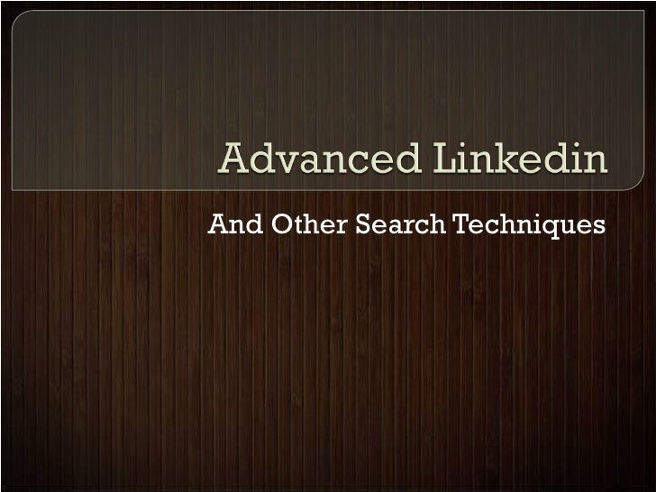 And Other Search Techniques