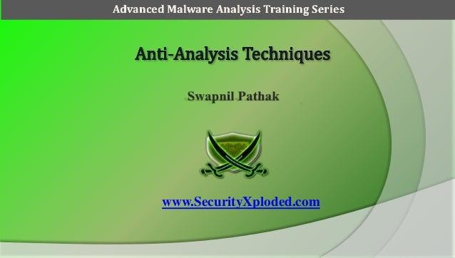 Advanced Malware Analysis Training Session 4 - Anti-Analysis Techniques