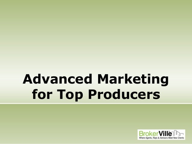 Advanced Marketing for Top Producers