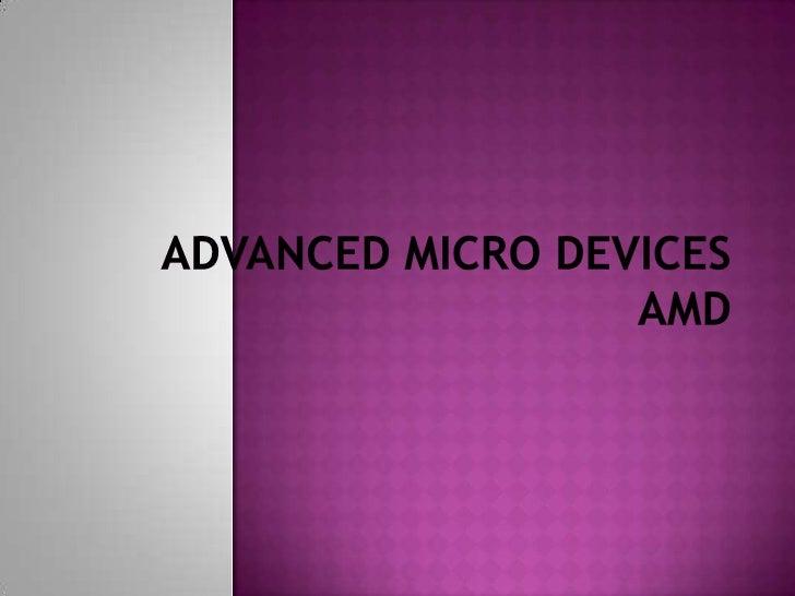AdvancedMicro DevicesAMD<br />