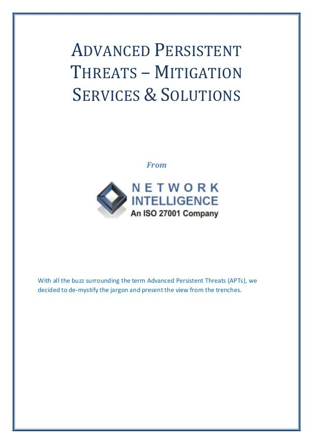 ADVANCED PERSISTENT           THREATS – MITIGATION           SERVICES & SOLUTIONS                                      Fro...