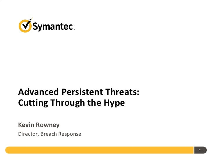 Advanced Persistent Threats Cutting Through The Hype