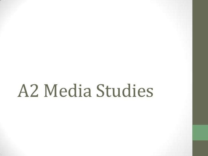 A2 Media Studies<br />