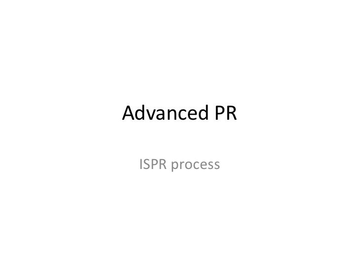 Advanced PR ISPR process