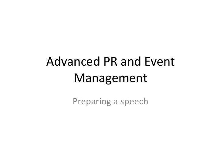 Advanced PR and Event    Management    Preparing a speech