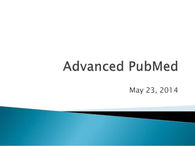 Advanced PubMed Presentation (with Endnote)