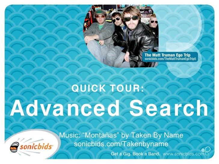 """QUICK TOUR:  Advanced Search Music: """"Montañas"""" by Taken By Name sonicbids.com/Takenbyname"""
