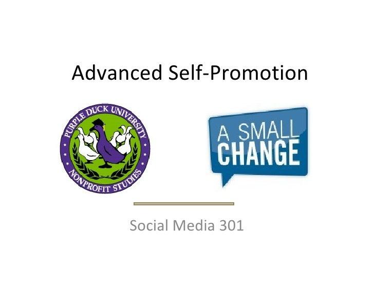 Advanced Self Promotion  301