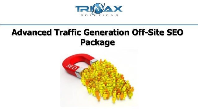 Advanced Traffic Generation Off-Site SEO Package