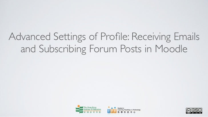 Advanced Settings of Profile: Receiving Emails  and Subscribing Forum Posts in Moodle
