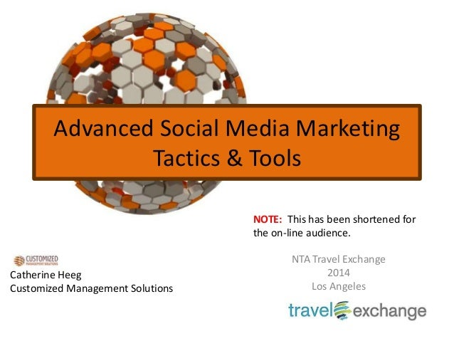 Advanced Social Media Marketing --Tactics & tools for your tourism business