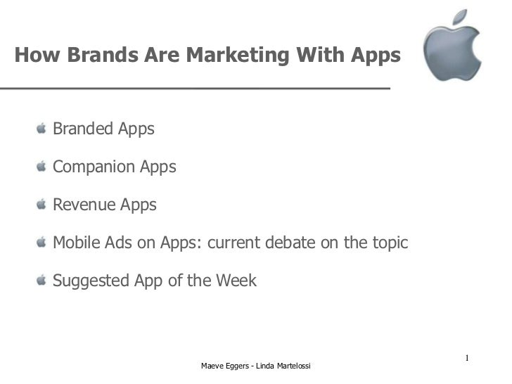 How Brands Are Marketing With Apps   Branded Apps   Companion Apps   Revenue Apps   Mobile Ads on Apps: current debate on ...