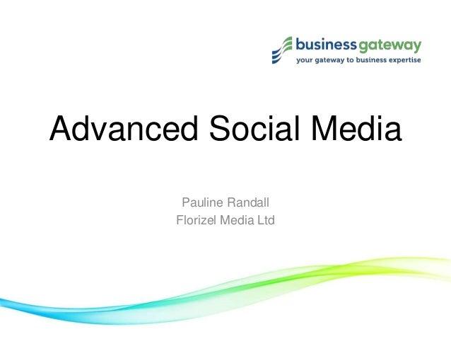 Advanced social media May 2013