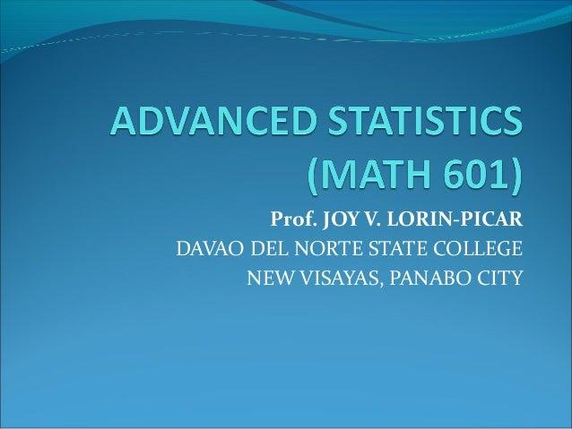 Prof. JOY V. LORIN-PICARDAVAO DEL NORTE STATE COLLEGENEW VISAYAS, PANABO CITY