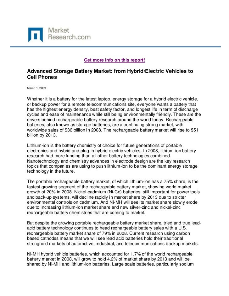 Get more info on this report!Advanced Storage Battery Market: from Hybrid/Electric Vehicles toCell PhonesMarch 1, 2009Whet...